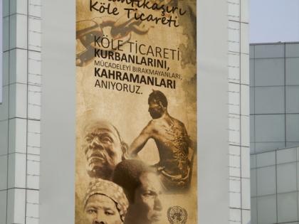 BM Antantik Aşırı Köle Ticareti Sergisi